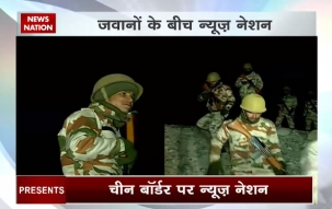 10 PM Special: Watch News Nation team disclose how Army jawaans guard the Indo-China border